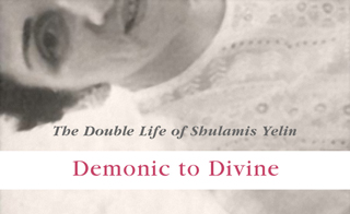 Book Signing & Discussion – Demonic to Divine: The Double Life of Shulamis Yelin